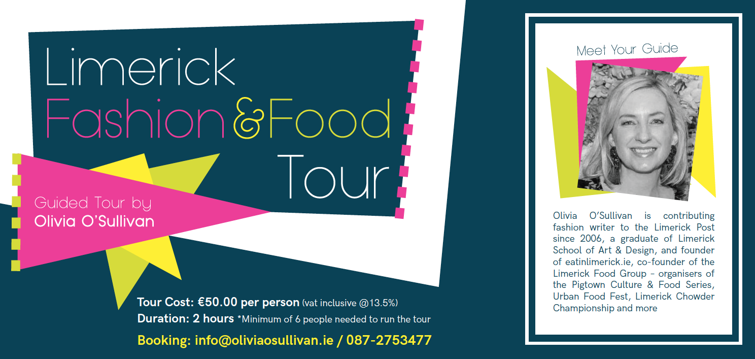 Limerick Fashion & Food Tours with guide Olivia O'Sullivan